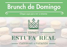 Estufa Real | Brunch
